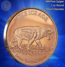 """""""Saber Toothed Tiger"""" Copper Round 1oz.999 Copper part of the Ice Age Series"""