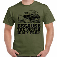 4x4 T-Shirt Because The world Isn't Flat Mens Funny 4x4 90 110 SVX