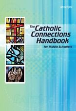 The Catholic Connections Handbook for Middle Schoo