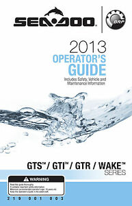 Sea-Doo 2013 GTS, GTI, GTR, WAKE Owners Manual Paperback Free Shipping