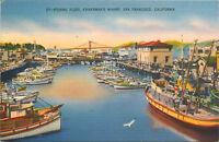 Linen Postcard B595 Fishing Fleet Fishermans Wharf San Francisco California