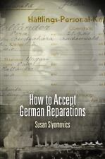 How to Accept German Reparations (Pennsylvania Studies in Human Rights)