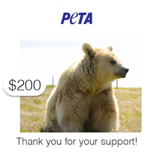 $200 Charitable Donation For: PETA's Vital Work to End Animal Suffering