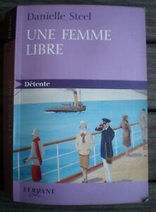 Livre Roman Broché * UNE FEMME LIBRE * de DANIELLE STEEL !!