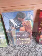 Sklavin ihrer Sinne, ein Roman von Tamara Leigh, aus dem Weltbild Verlag
