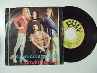 "I Cugini Di Campagna – Un'Altra Donna-Disco Vinile 45 Giri 7"" Stampa ITALIA 1974"