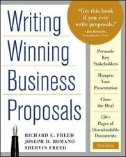 Writing Winning Business Proposals by Richard C. Freed, Shervin Freed and Joe...