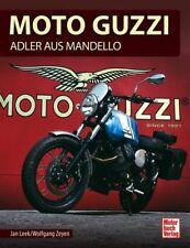 MOTO GUZZI Adler aus Mandello Modelle Geschichte Motorräder Typen Buch Book Leek