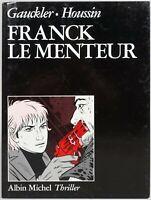 FRANCK LE MENTEUR ALBIN MICHEL 1988 par Houssin/Gauckler