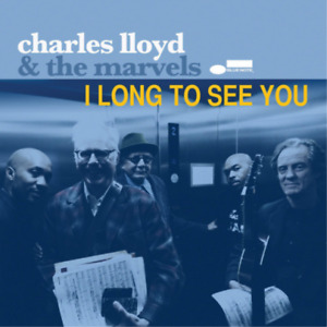 LLOYD,CHARLES & THE MARVELS-I LONG TO SEE YOU (DIG) (US IMPORT) CD NEW