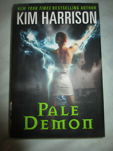 Pale Demon by Kim Harrison 1ST EDITION - (2011, Hardcover)