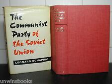 COMMUNIST PARTY of the SOVIET UNION : Leonard Schapiro RUSSIAN COMMUNISM Russia