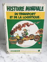 Histoire mondiale du transport et de la logistique MORY-TNTE1990