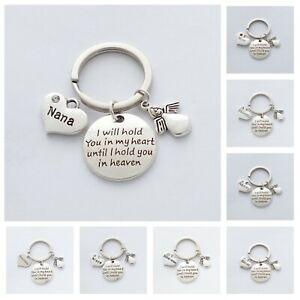 """""""I will hold you in my heart until I hold you in heaven"""" ~ Memorial ~ Keyring"""