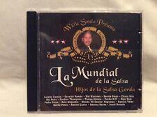 Willie Sotelo Presenta La Mundial de La Salsa: Hijos De La Salsa Gorda CD! F55