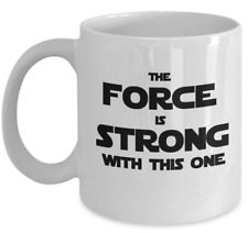 Star Wars coffee mug - The force is strong with this one - Jedi master gift cup