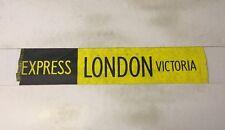 "Slough Bus Blind 258 (31"") Express London Victoria"