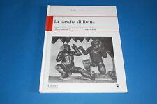 La Nascita di Roma - Nicholas Sekunda, Osprey Publishing