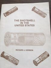 The Shotshell in the United States, Richard Iverson, 1989, Gun Book