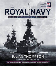 The Royal Navy - 100 Years of Modern Warfare (Treasures), Julian Thompson, New B