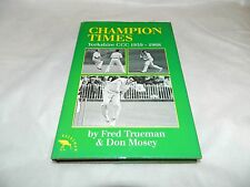 Champion Times Yorkshire CCC 1959/68 Fred Trueman Don Mosey Cricket History Test