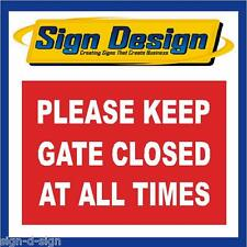 KEEP GATE CLOSED AT ALL TIMES PLASTIC NOTICE BOARD SB5