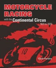Motorcycle Racing with the Continental Circus 1920 to 1970 book paper