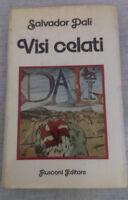 Salvador Dalì - VISI CELATI - 1974 - 1° Ed. Rusconi