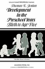 Development in the Preschool Years: Birth to Age Five (Educational Psychology Se