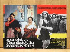 MA CHI T'HA DATO LA PATENTE? fotobusta poster Franco Ciccio BS42