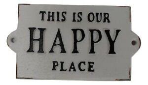 This Is Our Happy Place Vintage Aged Black White CAST IRON Sign Plaque