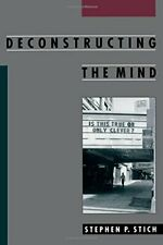 Deconstructing the Mind (Philosophy of Mind) by Stich, Stephen P. Paperback The