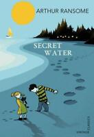 Secret Water (Vintage Childrens Classics) by Ransome, Arthur, NEW Book, FREE & F