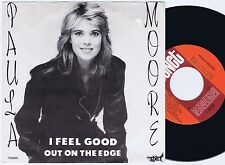 PAULA MOORE I Feel Good / Out Of The Edge Swedish 45PS 1983