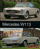 MERCEDES 280SL 230SL W113 250SL BOOK COMPLETE STORY KORNBLATT MYLES MILES