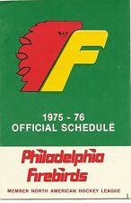 NAHL PHILADELPHIA FIREBIRDS SCHEDULE 1975-1976 NAHL  AHL Lockhart Cup Champs