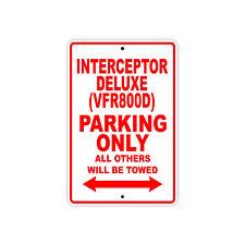 HONDA INTERCEPTOR DELUXE (VFR800D) Parking Only Motorcycle Bike Aluminum Sign