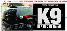 """K-9 UNIT WHITE POLICE EMERGENCY 911 WHITE REFLECTIVE (1) 6"""" X 7"""" DIE CUT DECAL"""