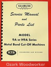 Kalamazoo 9a H9a Horizontal Band Saw Service Parts Manual 0412