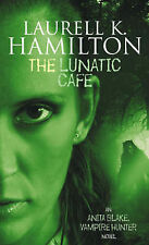 The Lunatic Cafe by Laurell K. Hamilton (Paperback, 2000) New