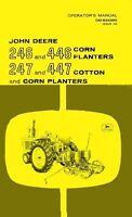 John Deere 246 446 Corn and 247 447 Cotton Planter Operators Manual JD