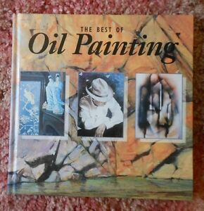 Best of Oil Painting, Tom Nicholas, John Terelak. Art book, HC. VGC