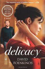 Delicacy: A Novel by David Foenkinos
