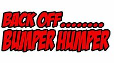 Bumper Humper Vinyl Decal Sticker Custom Car Truck Window Off Road Vehicle 5249