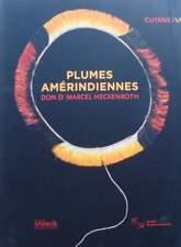 LIVRE/BOOK : Plumes Amérindiennes