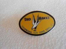 Vintage Sno Hawks Snowmobile Club Cedar Falls Iowa Enamel Pin