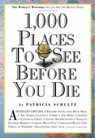 1,000 places to see before you die by Patricia Schultz (Paperback) Amazing Value