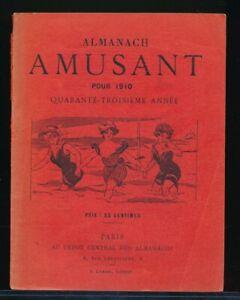 ALMANACH AMUSANT pour 1910 Spicy Risque French Humor Cartoon Digest vv
