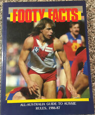 FOOTY FACTS All-Australia Guide to Aussie Rules 1986-1987