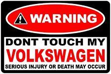 2 X advertencia No toque mi Volkswagen VW Golf Polo Fox Passat Adhesivo Calcomanía 70 mm
